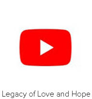 A Legacy of Love and Hope Video